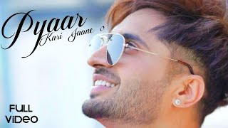 Jassie Gill : PYAR KARI JAANE O (Fulll Video ) | Raj Fatehpur | Sunny Vik | New Punjabi Song 2021