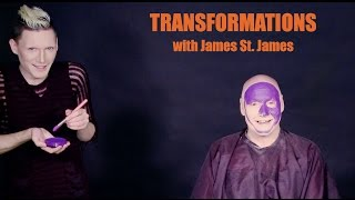 James St. James and Sissy Spastik: Transformations