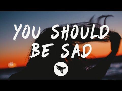 Halsey - You should be sad (Lyrics)