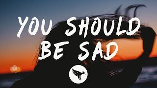 Halsey - You should be sad (Lyrics)