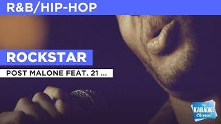 Rockstar : Post Malone feat. 21 Savage | Karaoke with Lyrics