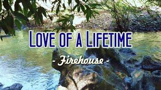 Love Of A Lifetime - KARAOKE VERSION - as popularized by Firehouse