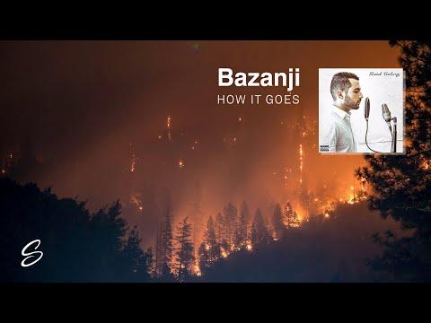 Bazanji - How It Goes