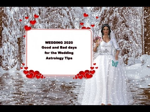 Wedding 2020  Lucky & Bad Dates for Wedding 2020 Astrology  Is 2020 a good  year to get married?