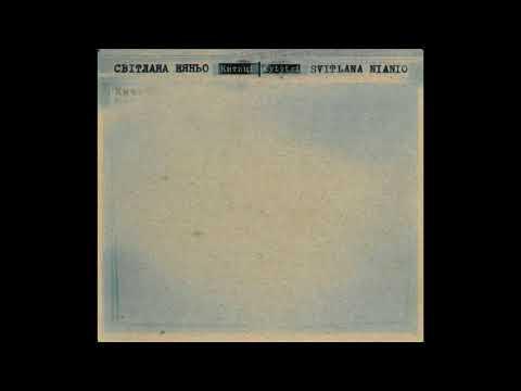 Svitlana Nianio - Kytytsi (Abstract, Neofolk, Avantgarde, Minimal/Ukraine/1999) [Full Album]