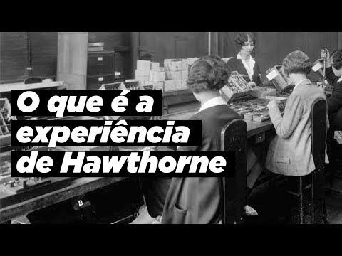 O que é a experiência de Hawthorne