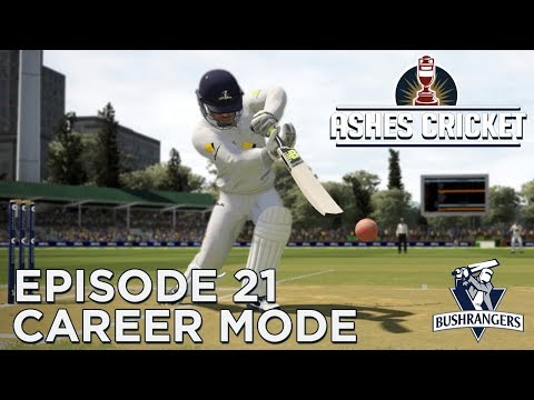 ASHES CRICKET | CAREER MODE #21 | ABSOLUTE SCENES! (FC EDITION)
