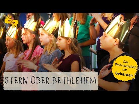 Lied: Stern über Bethlehem - mit Gebärden!