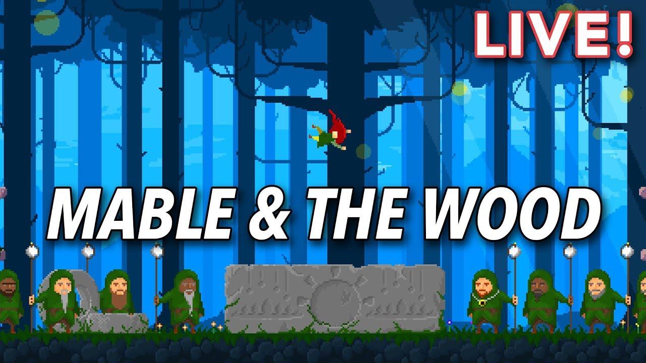 Mable & The Wood (with Paul) | Kotaku