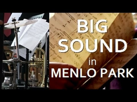 BIG BAND SOUND in MENLO PARK