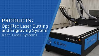 OptiFlex Laser Cutting And Engraving System - Kern Laser Systems