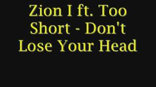 Zion I ft. Too Short - Don