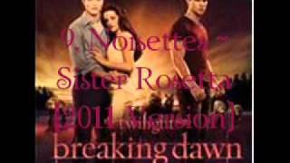 9 noisettes sister rosetta 2011 versoin breaking dawn part 1 soundtrack audio