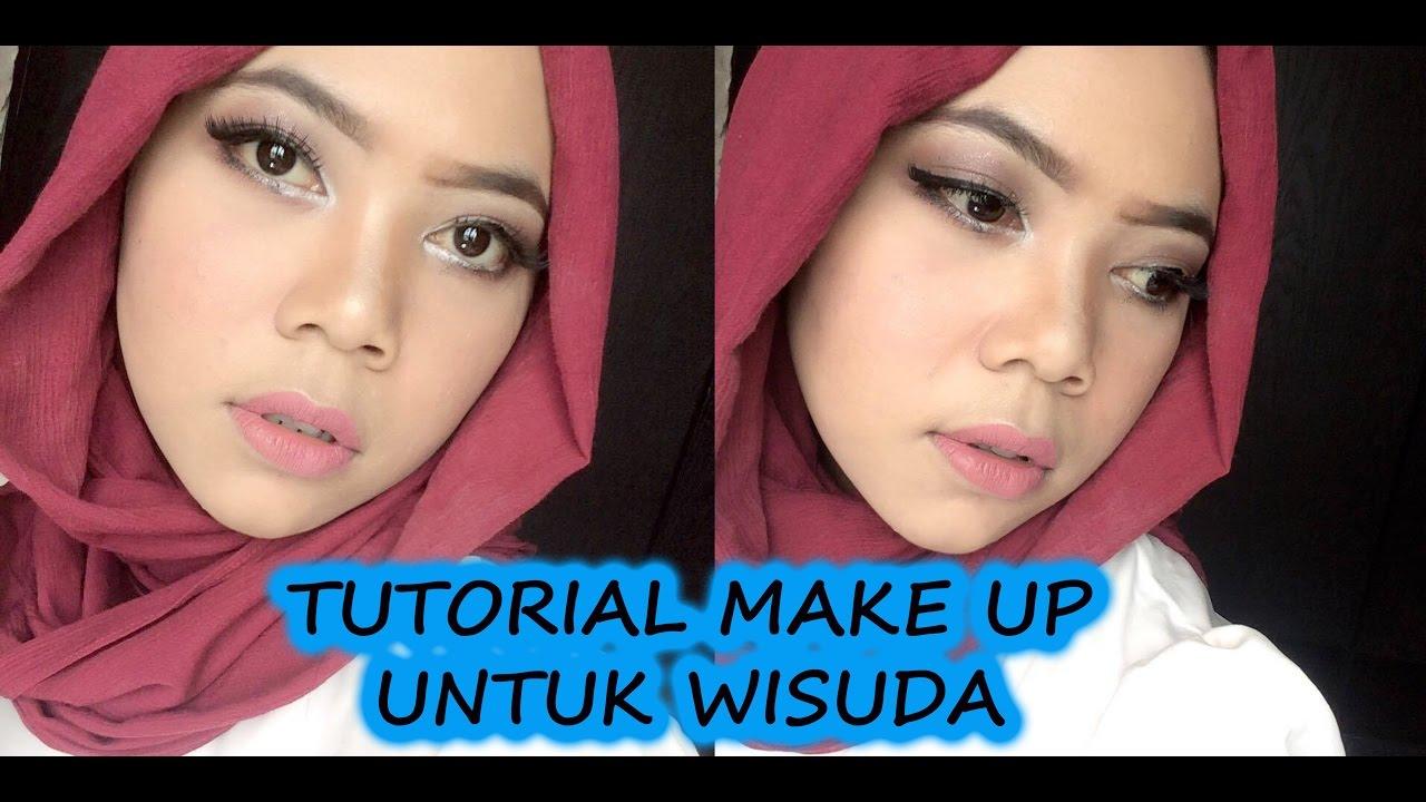 Tutorial Makeup Untuk Wisuda YouTube
