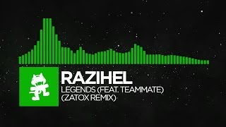 [Hard Dance] - Razihel - Legends (feat. TeamMate) (Zatox Remix) [Monstercat FREE Release]