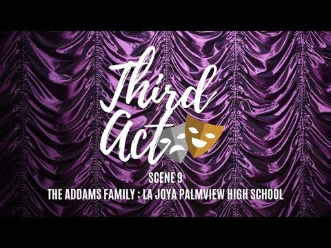 Scene 9: The Addams Family (La Joya Palmview High School)