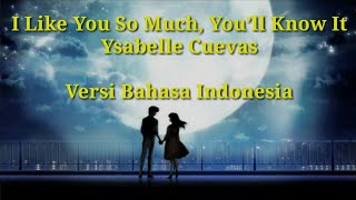 Download lagu 'I Like You So Much, You'll Know It' Ysabelle Cuevas | Versi bahasa indonesiac