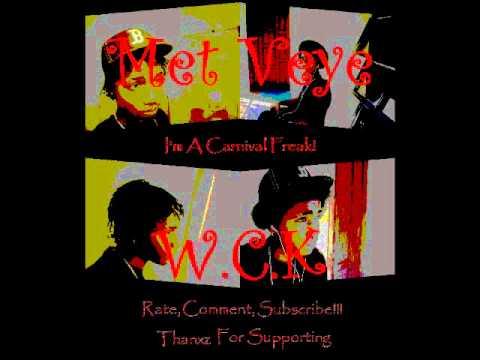 Download Met Veye - W.C.K