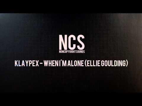 NCS   Klaypex - When I'm Alone (Ellie Goulding)
