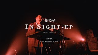 "TENDRE - IN SIGHT ""One-Man Tour Final"""