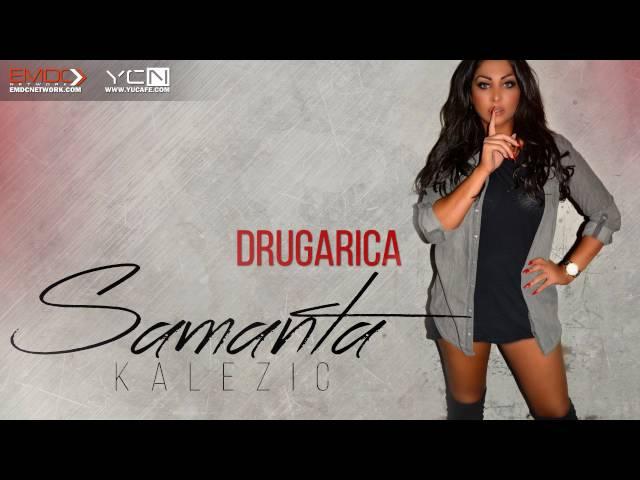 Samanta Kalezic - 2016 - Drugarica