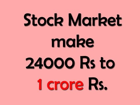 How stock market made 24000 rs to 1 crore