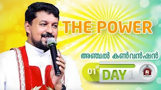 ANCHAL CONVENTION DAY 1. FR DANIEL POOVANNATHIL