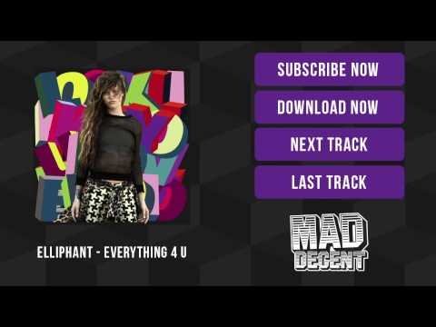 Elliphant - Everything 4 You [Official Full Stream] mp3