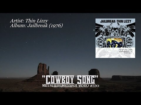 Cowboy Song - Thin Lizzy (1976) HD FLAC