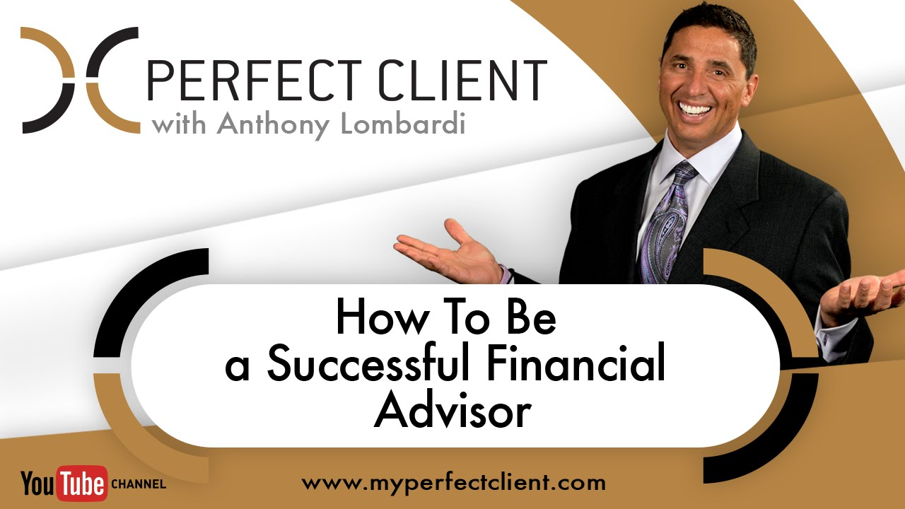 How To Become A Financial Advisor >> How To Be A Successful Financial Advisor