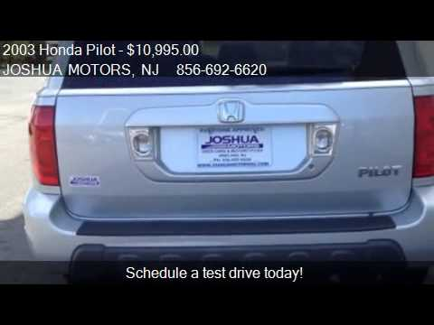 2003 honda pilot ex l for sale in vineland nj 08360 for Joshua motors vineland nj