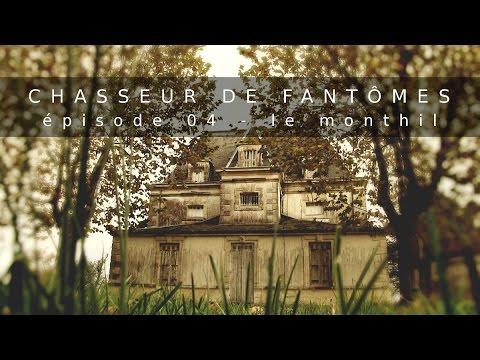Chasseur De Fantômes #04 : Le Monthil