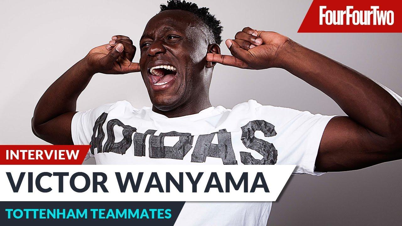 "Victor Wanyama ""Toby Alderweireld is good at DIY """