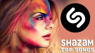 SHAZAM MUSIC PLAYLIST 2021 🔊 SHAZAM TOP GLOBAL POPULAR SONGS 🔊 SHAZAM PARTY MUSIC MIX 2021