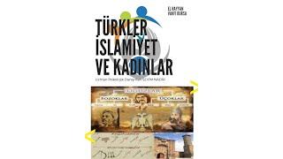 Türkler İslamiyet ve Kadınlar - Sevim Nadir - El Rayyan Vakfı Bursa (5 Mart 2020)