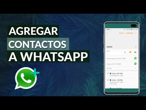 Cómo Agregar un Contacto a WhatsApp