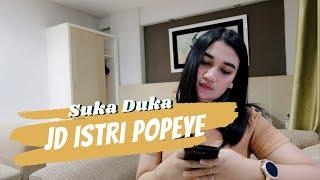 Download SUKA DUKA JADI ISTRI PELAUT (Abang Popeye Aku Rindu)