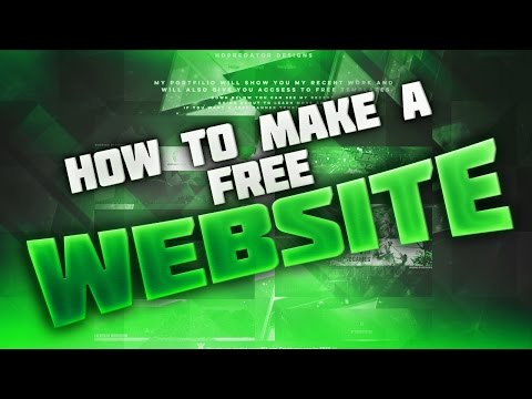 How To Make Your Own Website For Free With Custom Free Domain