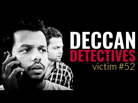 Deccan Detectives: Victim No.52 || Hyderabad Diaries
