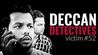 Deccan Detectives: Victim No.52 || Hyderabad Diaries