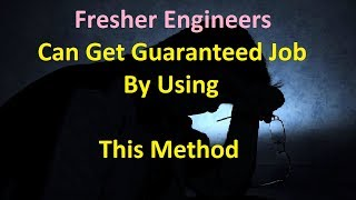 Fresher Engineers can get guaranteed job by using this method || Forced CV application method