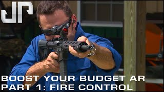 Improving Performance On Your Budget AR  |  Part 1: Fire Control