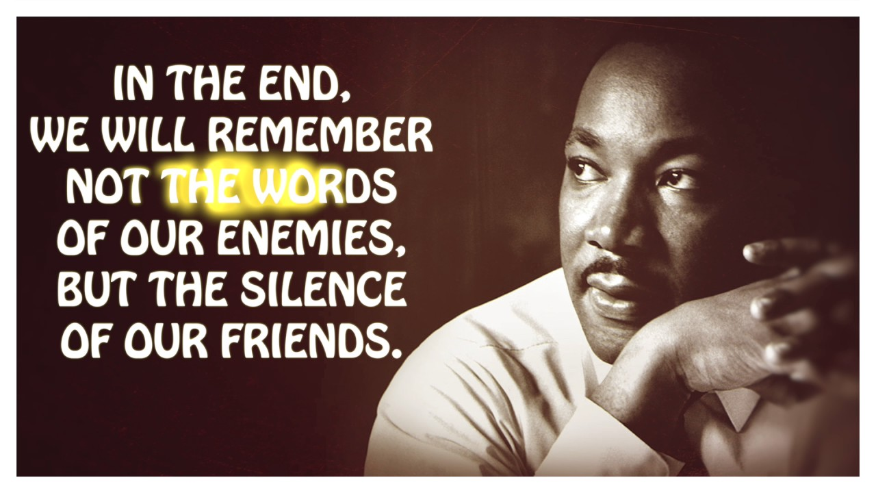 Image result for - quotes on silence by einstyein and martin luther king