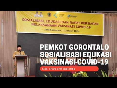 Pemkot Gorontalo Sosialisasi Edukasi Vaksinasi Covid-19