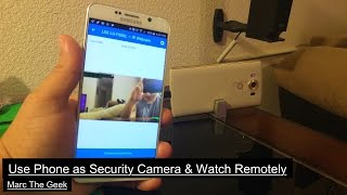 Use Phone as Security Camera & Watch Remotely