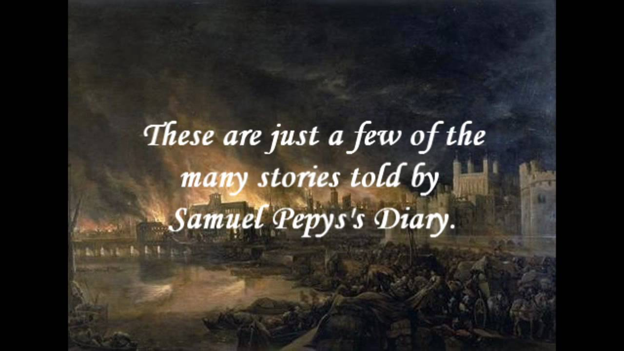 The Diary of Samuel Pepys - YouTube