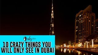 10 Crazy Things You Will Only See In Dubai | Curly Tales