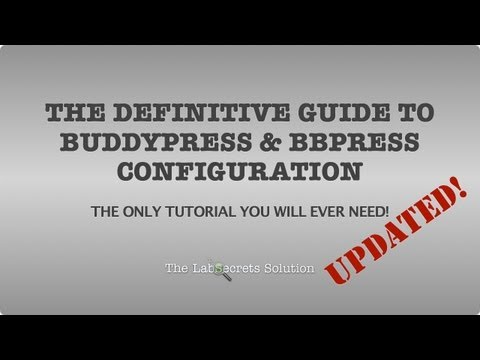 LabZip.com - The Updated Definitive Guide to BuddyPress & bbPress Configuration