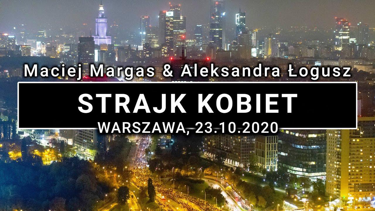 Warszawski Strajk Kobiet - 23.10.2020 - tłumy na ulicach | POLAND ON AIR by Margas & Łogusz