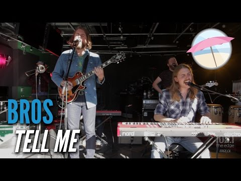 Bros - Tell Me (Live at the Edge)